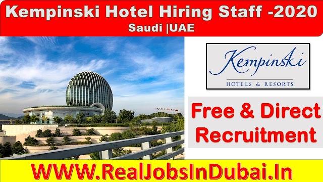 Kempinski Hotel Hiring Staff In Saudi | UAE  .