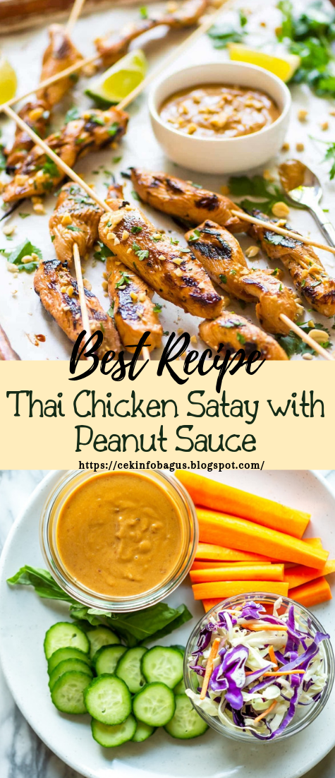 Thai Chicken Satay with Peanut Sauce #dinnerrecipe #food #amazingrecipe #easyrecipe