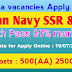 Indian Navy Sailor Entry SSR, AA Online Form 2019