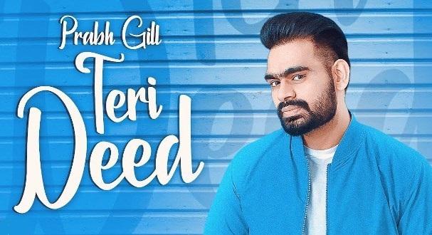 Teri Deed Lyrics - Prabh Gill