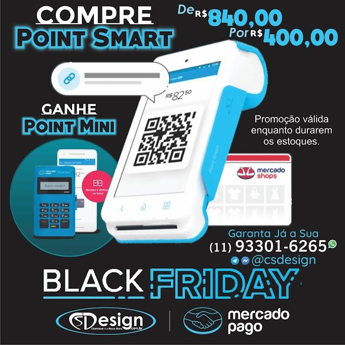 Black Friday: Compre uma Point Smart e Ganhe uma Point Mini
