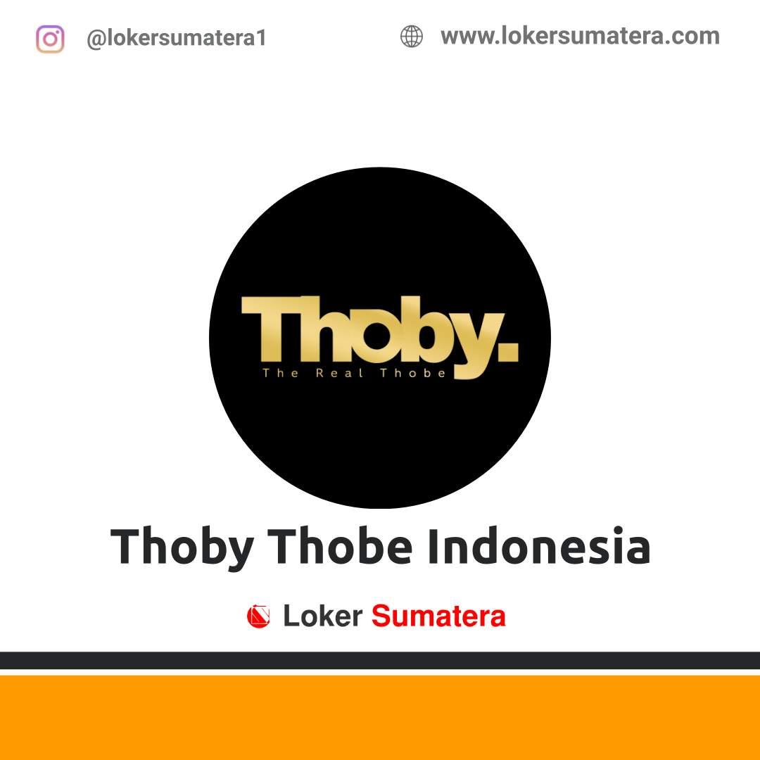 Lowongan Kerja Medan: Thoby Thobe Indonesia Januari 2021