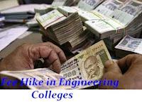 Fee hike in Engineering colleges