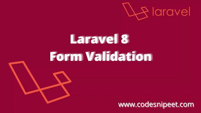 Laravel 8 Form Validation Tutorial