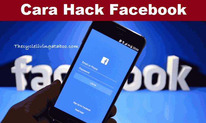 Hack FB / Cara Hack Akun FB