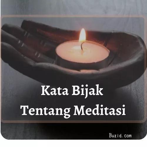 Kata Bijak Tentang Meditasi
