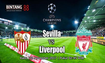 PREDIKSI SKOR Sevilla vs Liverpool Tanggal 22 November 2017