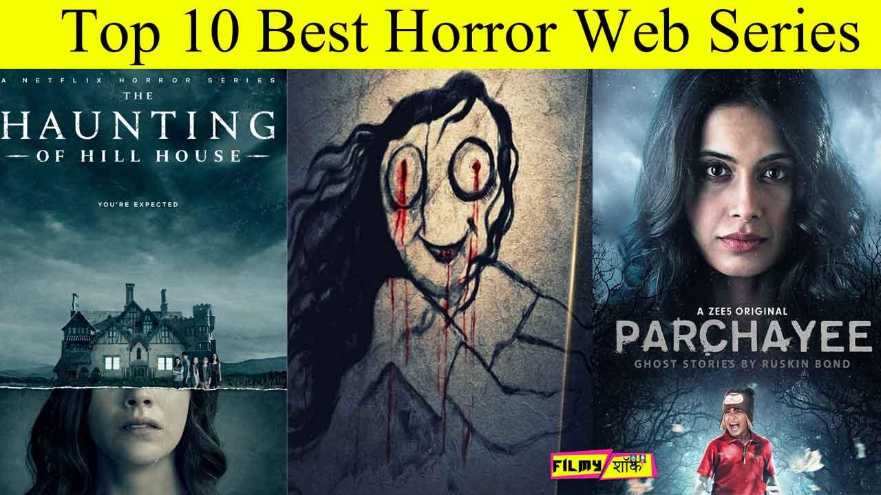 अभी तक की Top 10 Best Horror Web Series आपको जरुर देखनी चाहिए   Hindi Horror Web Series  