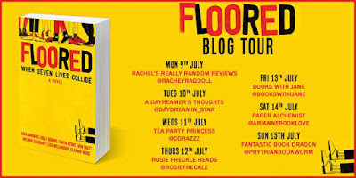 Floored by Sara Barnard, Holly Bourne, Tanya Byrne, Non Pratt, Melinda Salisbury, Lisa Williamson and Eleanor Wood - Blog Tour