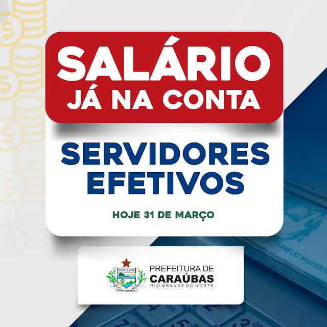 Prefeitura de Caraúbas paga nesta quarta-feira salário dos servidores efetivos