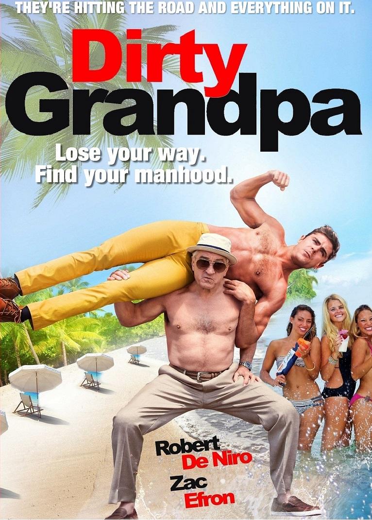 Dirty Grandpa (2016) เอ๊า!!! จริงป๊ะปู่