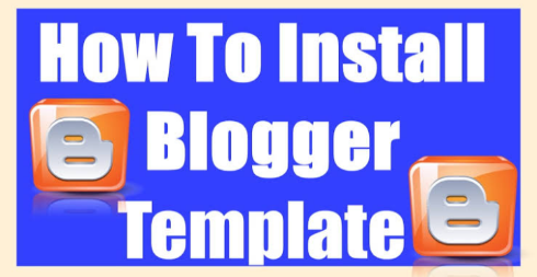 How to Change Blogspot Templates with Your Own Templates
