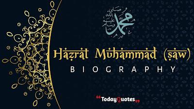 Hazrat Muhammad (SAW) Short Biography