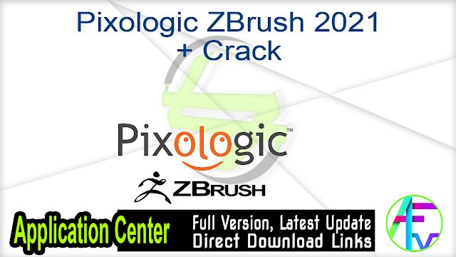 Pixologic ZBrush 2021 + Crack