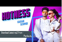 Hotness - Karan Sehmbi mp3 download free
