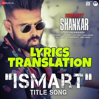 Ismart Title Song Lyrics in English   With Translation   – Anurag Kulkarni   Ram Pothineni
