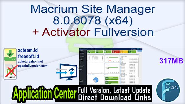 Macrium Site Manager 8.0.6078 (x64) + Activator Fullversion