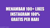Cara Menambah 100+ Likes Instagram 100% Gratis