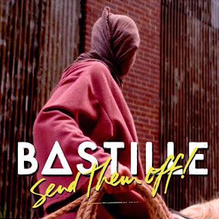 Baixar Bastille – Send Them Off! (2016) Grátis MP3