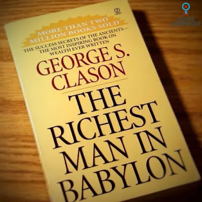Book Summary and Review : The Richest Man in Babylon by George S. Clason