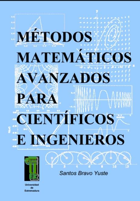 Métodos Matemáticos para Científicos ingenieros Santos Bravo Yuste en pdf