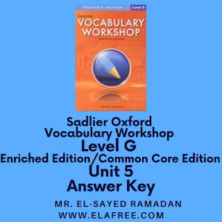 Sadlier Vocabulary Workshop Enriched Edition Level G Unit 5 Answers