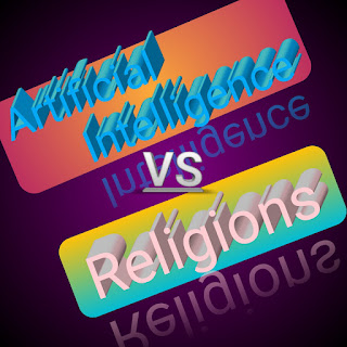 Artificial Intelligence vs religions || Does Artificial Intelligence bring us closer together?