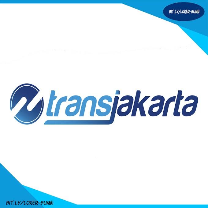 Rekrutmen Lowongan Kerja BUMD PT Trans Jakarta SMA Sederajat
