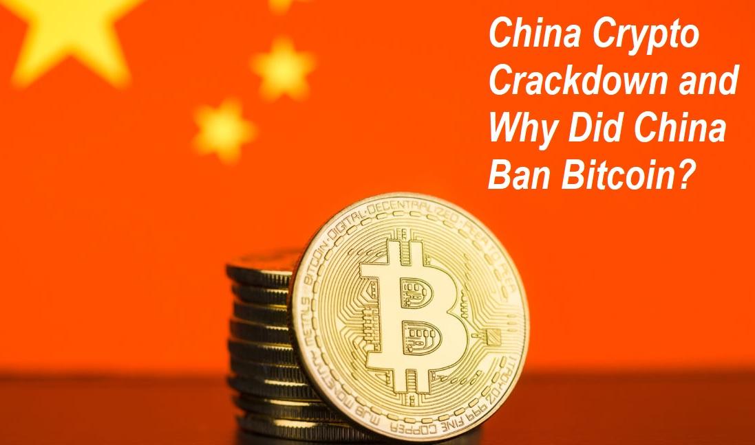 Why Did China Ban Bitcoin