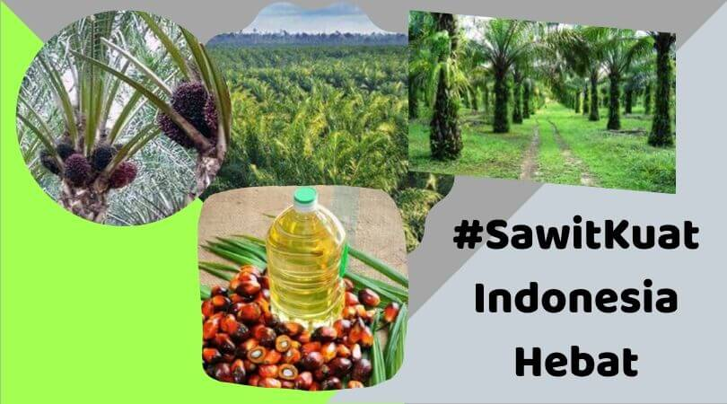 #SawitKuat Indonesia Hebat