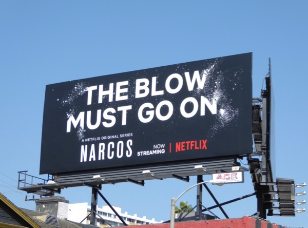 Narcos season 3 blow must go on billboard