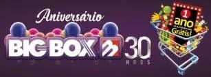 Cadastrar Promoção Aniversário Big Box 30 Anos 2019 - 12 Meses Compras Grátis