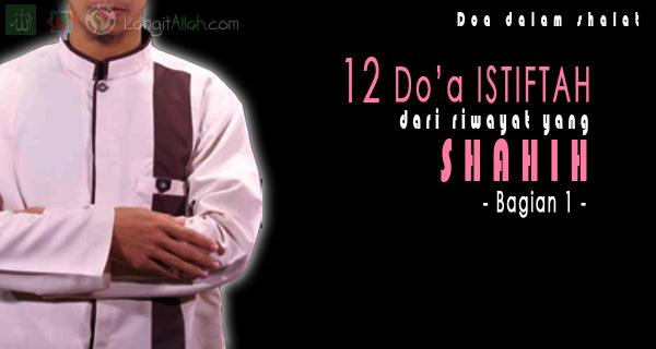 12 Doa Istiftah Yang Dicontohkan Rasulullah (Bagian 1)