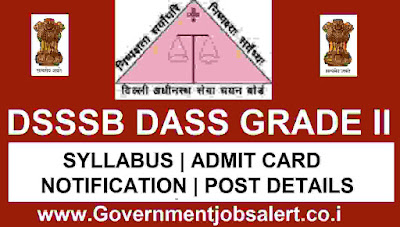 DSSSB DASS Grade 2 2017 Post 81/17 - Admit Card, Exam Pattern, Syllabus, Vacancy Details