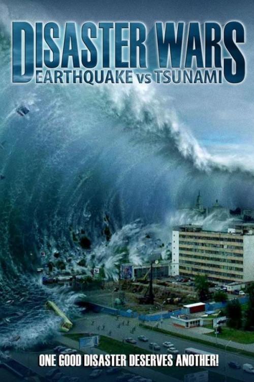 Nonton Movie21 Disaster Wars: Earthquake vs Tsunami ...