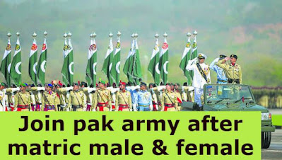 Join Pak army after matric Male & Female