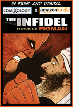 Get The Infidel, featuring Pigman, in print & digital