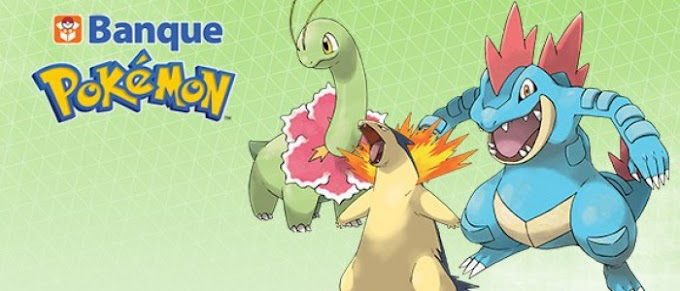Evènement 6G - Banque Pokémon - Meganium, Typhlosion et Aligatueur