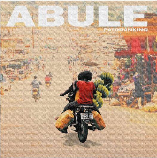 [MUSIC] Patoranking – 'Abule'