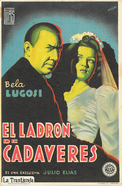 El Ladrón de Cadáveres - Programa de Cine - Bela Lugosi - Luana Walters