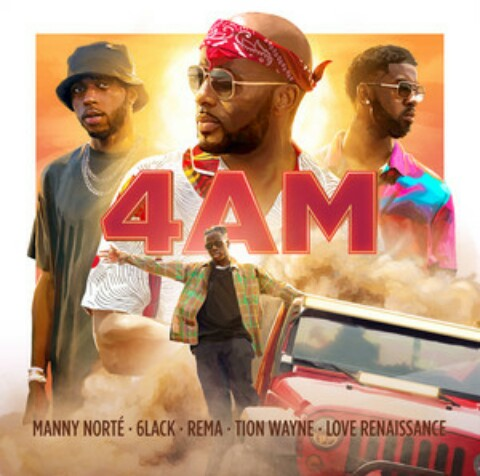 Manny Norte Ft 6lack,Rema,Tion Wayne & LVRN