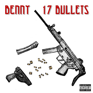 Benny - 17 Bullets (EP) (2016) - Album Download, Itunes Cover, Official Cover, Album CD Cover Art, Tracklist