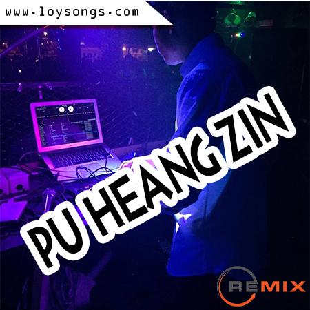 Pu Heang Zin Remix Vol 04