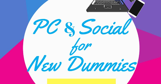 PC & Social for New Dummies