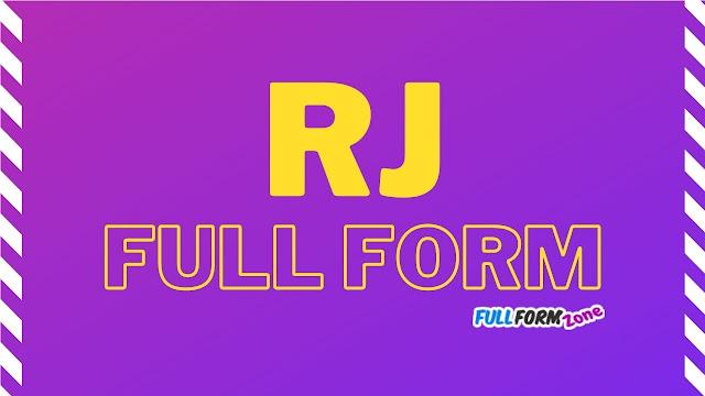 RJ Full Form