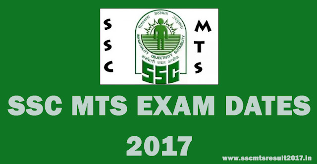 SSC MTS 2017 Exam Dates