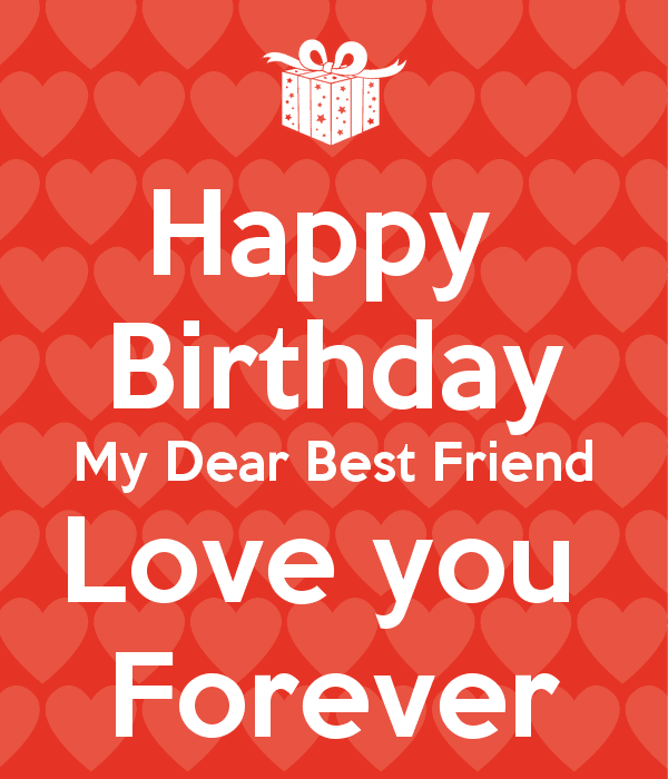 Birthday Wish For Best Friend Forever Love You Messages