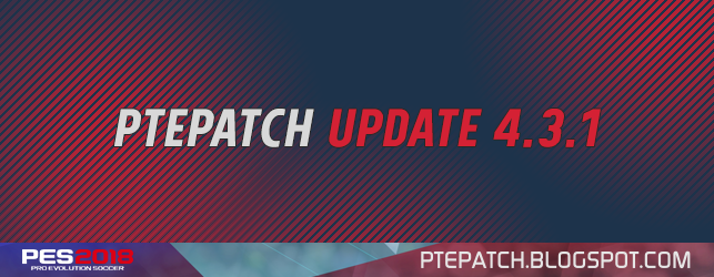 PES 2018 | PTE Patch 2018 Update 4.3.1 [image by http://ptepatch.blogspot.co.id/]