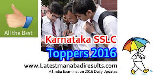 Karnataka SSLC Toppers 2016,Karnataka SSLC Topper District wise 1st 2nd 3rd Ranks,Karnataka SSLC Topper Name wise,