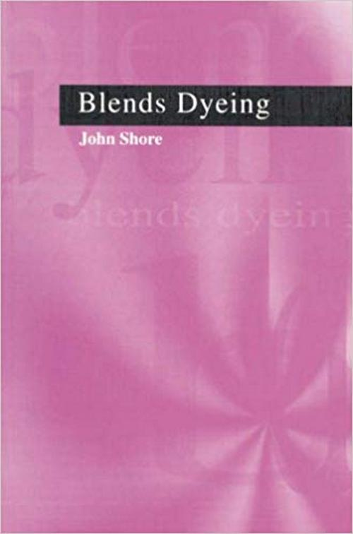 Blends Dyeing by John Shore